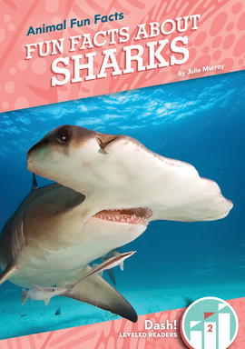 Cover: Fun Facts About Sharks