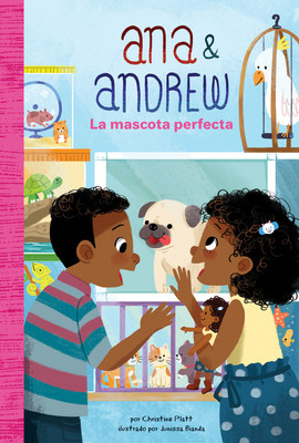 Cover: La mascota perfecta (The Perfect Pet)