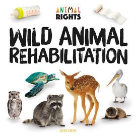 Cover: Wild Animal Rehabilitation