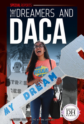 Cover: The Dreamers and DACA