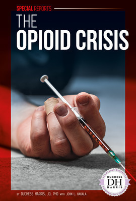Cover: The Opioid Crisis
