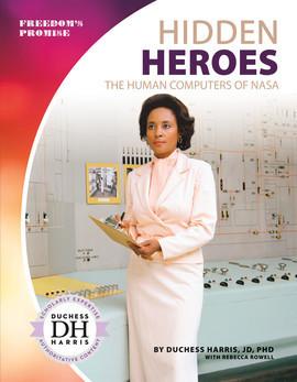 Cover: Hidden Heroes: The Human Computers of NASA