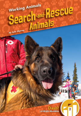 Cover: Search-and-Rescue Animals