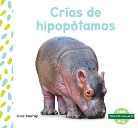 Cover: Crías de hipopótamos (Hippo Calves)
