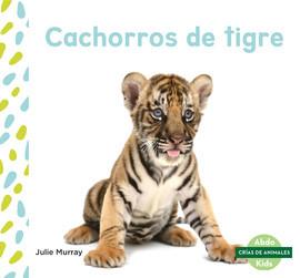 Cover: Cachorros de tigre (Tiger Cubs)