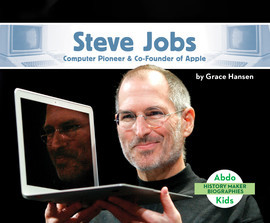 Cover: Steve Jobs: Computer Pioneer & Co-Founder of Apple