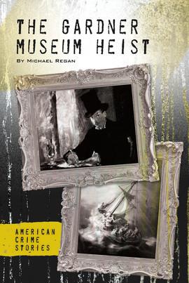 Cover: The Gardner Museum Heist