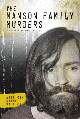 Cover: The Manson Family Murders