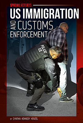 Cover: US Immigration and Customs Enforcement