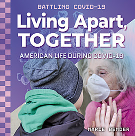 Cover: Living Apart, Together: American Life during COVID-19
