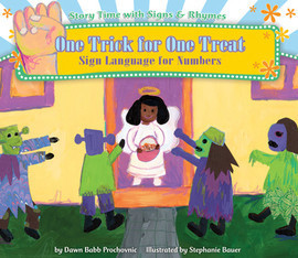 Cover: One Trick for One Treat: Sign Language for Numbers