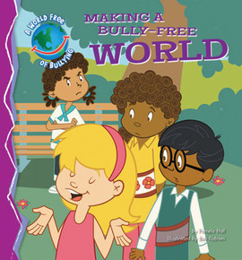 Cover: Making a Bully-Free World