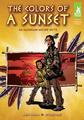 Cover: Colors of a Sunset: An Algonquin Nature Myth