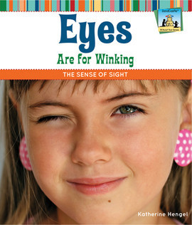 Cover: Eyes Are for Winking: The Sense of Sight