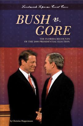 Cover: Bush v. Gore: The Florida Recounts of the 2000 Presidential Election