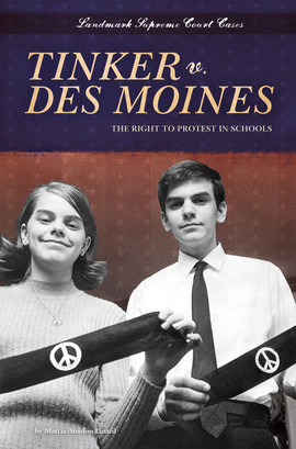 Cover: Tinker v. Des Moines: The Right to Protest in Schools