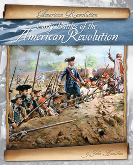 Cover: Early Battles of the American Revolution