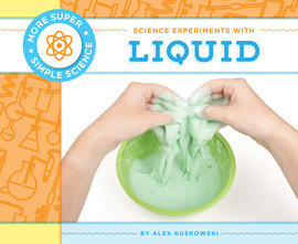 Cover: Science Experiments with Liquid