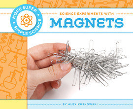 Cover: Science Experiments with Magnets
