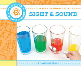 Cover: Science Experiments with Sight & Sound