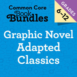 Cover: 6-12 Graphic Novel Adapted Classics Bundle