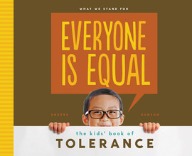 Cover: Everyone is Equal: The Kids' Book of Tolerance