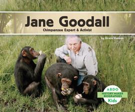 Cover: Jane Goodall: Chimpanzee Expert & Activist