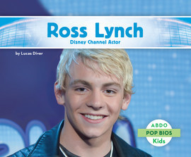 Cover: Ross Lynch: Disney Channel Actor