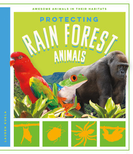 Cover: Protecting Rain Forest Animals