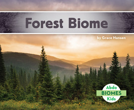 Cover: Forest Biome