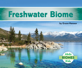 Cover: Freshwater Biome