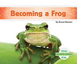 Cover: Becoming a Frog