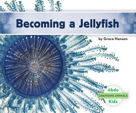 Cover: Becoming a Jellyfish