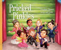 Cover: Pricked Pinkies: A Readers' Theater Script and Guide