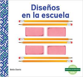 Cover: ¡Diseños divertidos! (Patterns Are Fun!)