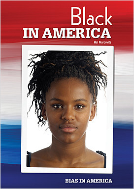 Cover: Bias in America