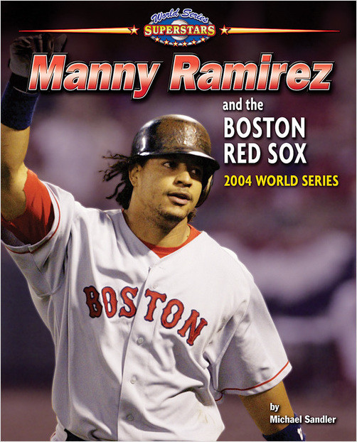 Cover: Manny Ramirez and the Boston Red Sox