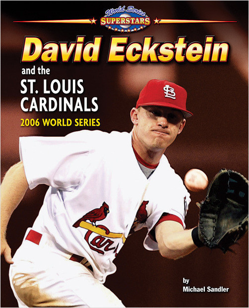 Cover: David Eckstein and the St. Louis Cardinals