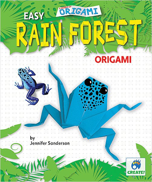 Cover: Easy Rain Forest Origami