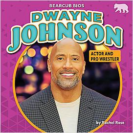 Cover: Dwayne Johnson: Actor and Pro Wrestler