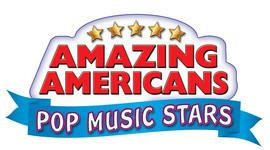 Cover: Amazing Americans: Pop Music Stars