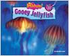 Cover: Gooey Jellyfish