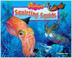 Cover: Squirting Squids