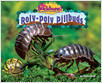 Cover: Roly-Poly Pillbugs