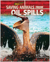Cover: Saving Animals from Oil Spills