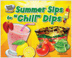 """Cover: Summer Sips to """"Chill"""" Dips"""