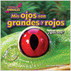 Cover: Mis ojos son grandes y rojos (My Eyes Are Big and Red)