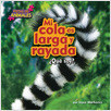 Cover: Mi cola es larga y rayada (My Tail Is Long and Striped)