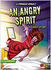 Cover: An Angry Spirit: A Ghost Story