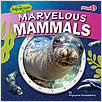 Cover: Marvelous Mammals